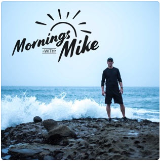 Mornings with Mike