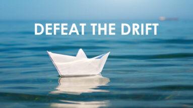 Defeat the Drift